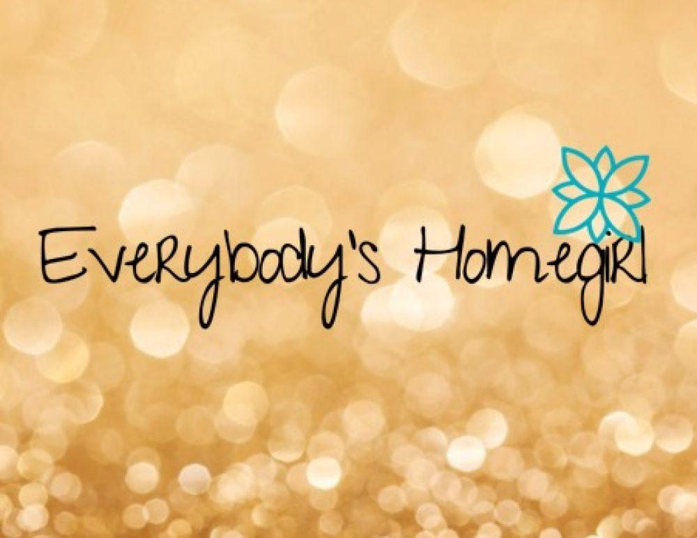 Everybody's Homegirl